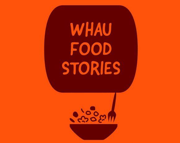 Whau Food Stories